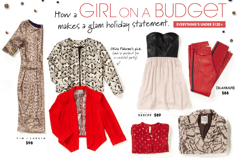 How a GIRL ON A BUDGET makes a glam holiday statement. EVERYTHING IS UNDER $120