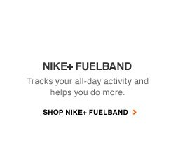 NIKE+ FUELBAND | Tracks your all-day activity and helps you do more. | SHOP NIKE+ FUELBAND