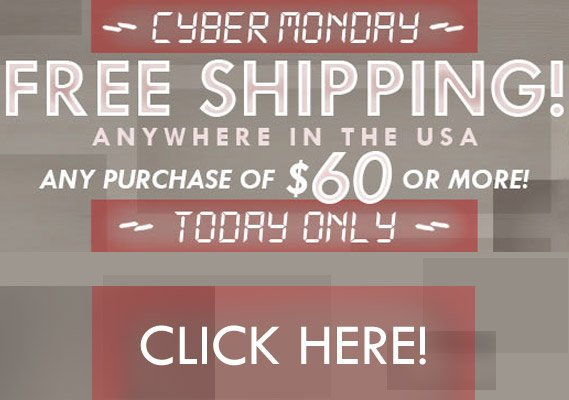 Cyber Monday free shipping on orders over $60 in the US