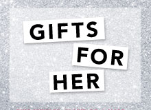Gifts for Her Fine Jewelry, Cookware, & More