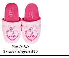 You & Me Trouble Slippers