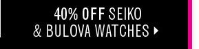 Seiko and Bulova Watches