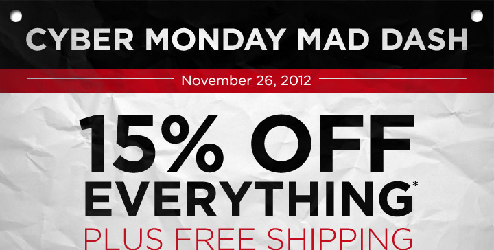 Cyber Monday Mad Dash: 15% Off Everything Plus Free Shipping