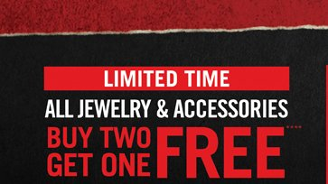 LIMITED TIME ALL JEWELRY & ACCESSORIES BUY 2, GET 1 FREE****