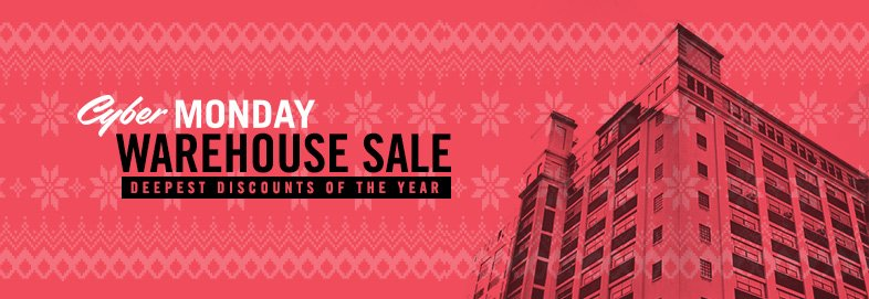Shop Cyber Monday Mega Warehouse Sale
