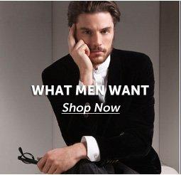 What men want - Shop Now