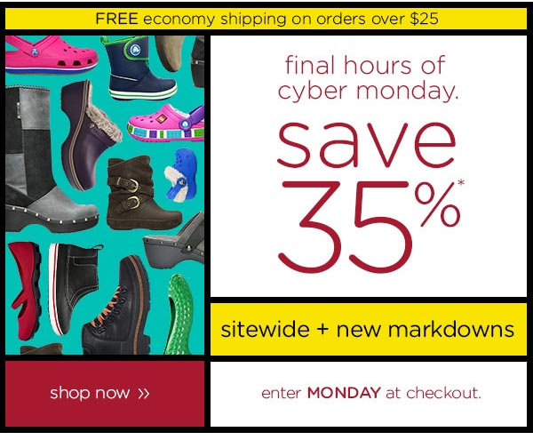 final hours of cyber monday. save 35%* sidewide + new markdowns - enter MONDAY at checkout. shop now