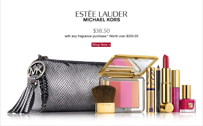 ESTÉE LAUDER  MICHAEL KORS   $38.50 with any fragrance purchase*Worth over $200.00  Shop Now »