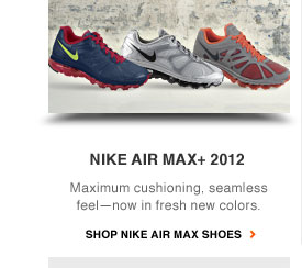 NIKE AIR MAX+ 2012 | Maximum cushioning, seamless feel—now in fresh new colors. | Shop Nike Air Max shoes