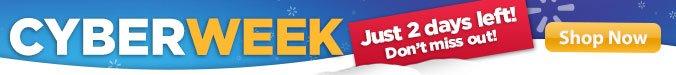 Cyber Week Ends Tomorrow
