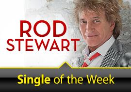 Single of the Week: Rod Stewart