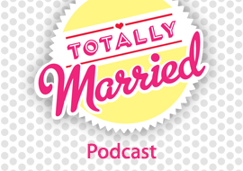 Totally Married - Podcast