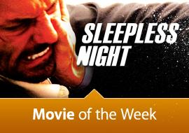 Movie the Week: Sleepless Night