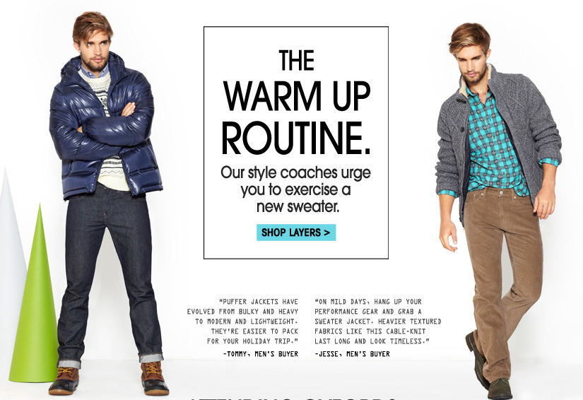 THE WARM UP ROUTINE. SHOP LAYERS