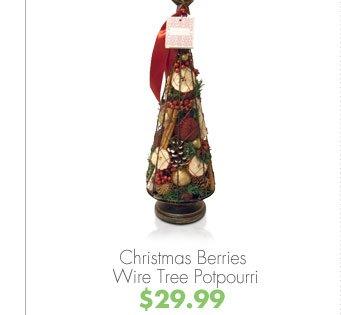 Christmas Berries Wire Tree Potpourri $29.99