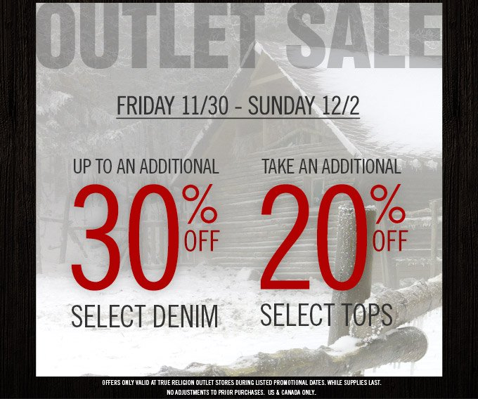 Outlet Sale Starts Friday: Up To An Additional 30% Off Select Denim