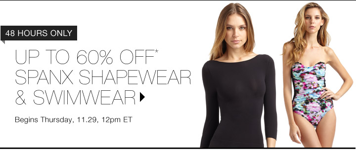 UP TO 60% Off* SPANX...Shop Now