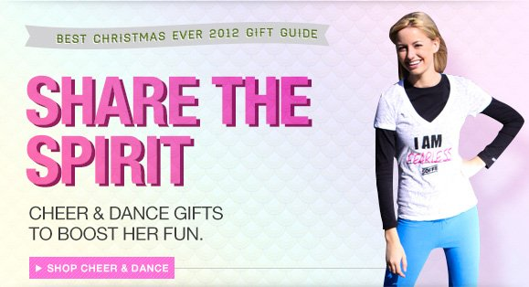 Share The Spirit. Cheer & Dance Gifts To Boost Her Fun.