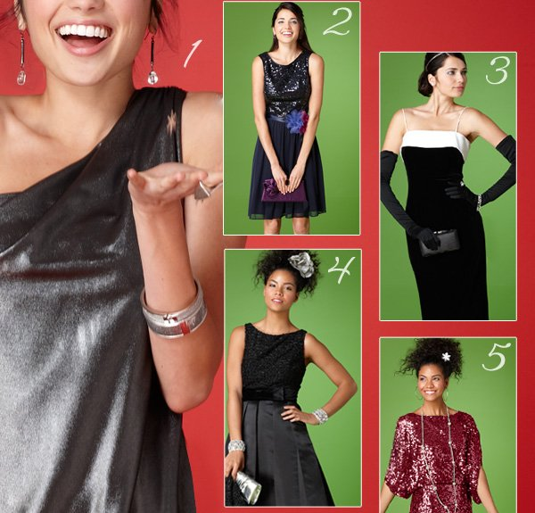 Celebrate in style! We've got the top 10 dresses for every event on your social calendar this holiday season. Get the party started with these stellar styles. SHOP OUR TOP 10.