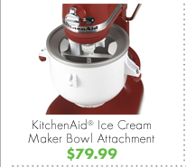 KitchenAid® Ice Cream Maker Bowl Attachment $79.99