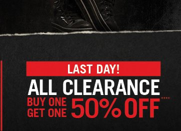 LAST DAY! ALL CLEARANCE BUY ONE, GET ONE 50% OFF****