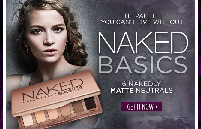 The Palette You Can't Live Without - Naked Basics.  Get It Now >