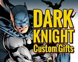 Dark Knight Custom Gifts