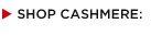 SHOP CASHMERE: