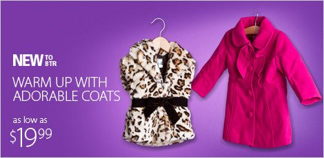 Warm up with Adorable Coats!