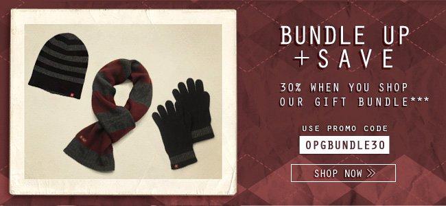 Bundle Up & Save 30% OFF