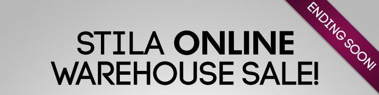 Stila onlinewarehouse sale! - Ending Soon - NEW PRODUCTSADDED
