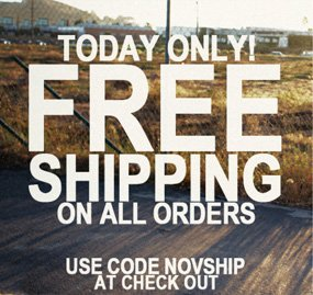 Today Only. Free Shipping On All Orders. Use Code NOVSHIP At Checkout.