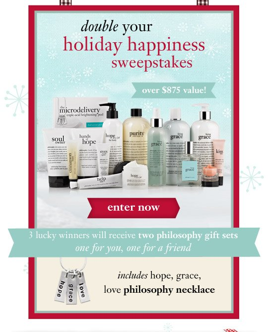 double your holiday sweepstakes - over $875 value! enter now...
