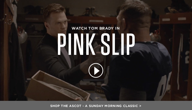 Watch Tom Brady in Pink Slip