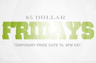 $5 Dollar Friday
