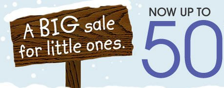 A BIG sale for little ones. NOW UP TO 50% OFF