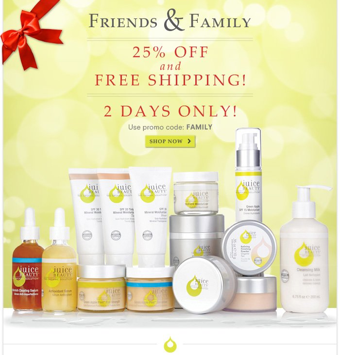 Friends & Family - 25% OFF & Free Shipping! Code: FAMILY