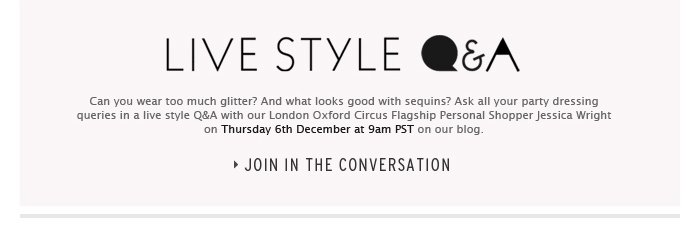 Live Style Q&A - Join in the conversation