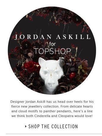 Jordan Askill for Topshop