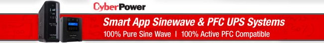 CyberPower - Smart App Sinewave & PFC UPS Systems. 100% Pure Sine Wave. 100% Active PFC Compatible.