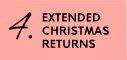 EXTENDED CHRISTMAS RETURNS
