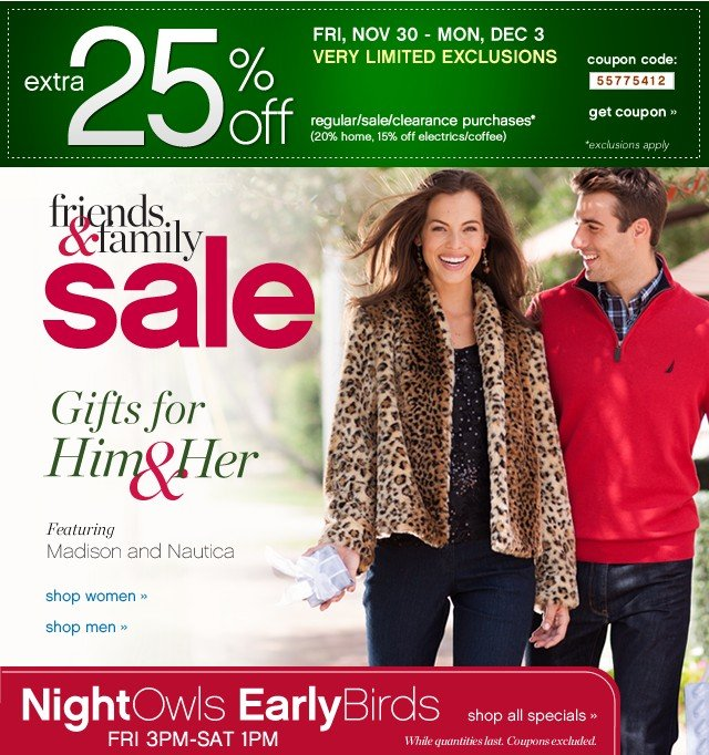 Friends and Family Sale. Gifts for him and her. Extra 25% off. Get coupon.