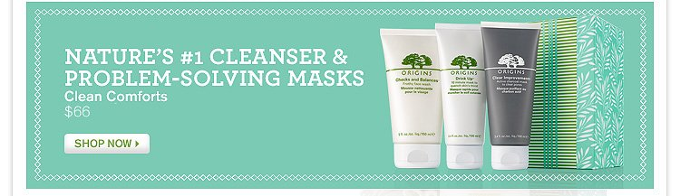 NATURE S number 1 CLEANSER ND PROBLEM SOLVING MASKS Clean Comforts 66 dollars SHOP NOW