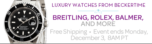 LUXURY WATCHES FROM BECKERTIME **** BREITLING, ROLEX, BALMER, AND MORE  Free shipping * Event ends Monday, December 3, 8AM PT