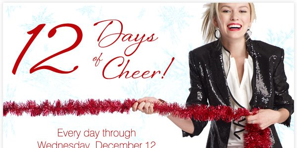 12 Days of Cheer! Shop the site every day through Wednesday, December 12.