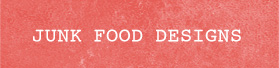Junk Food Designs