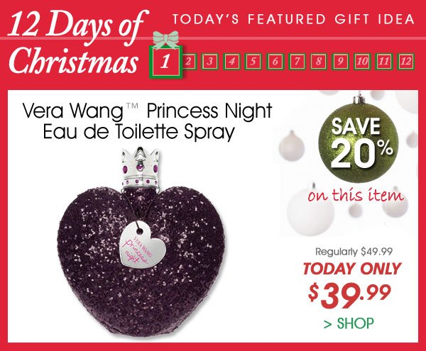 Today Only! Save 20% on Vera Wang™ Princess Night EDT Spray - Only $39.99