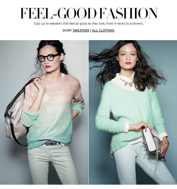 FEEL-GOOD FASHION - From peplums to v-necks to pullovers, cozy up to sweaters that feel as good as they look.