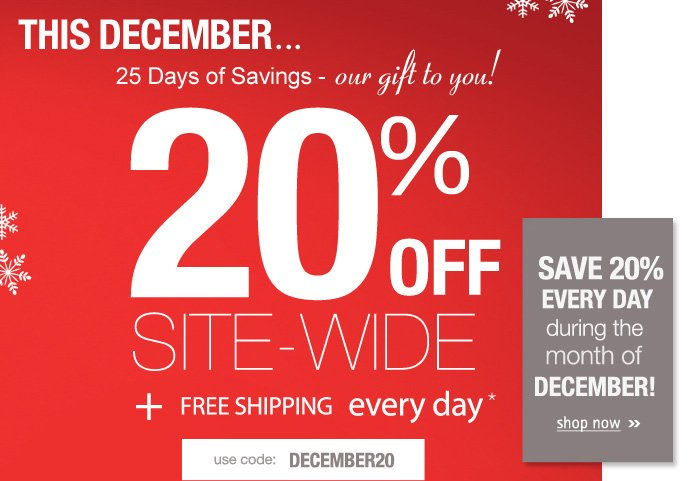 20% Off Sitewide - 'Tis the Season to SAVE!