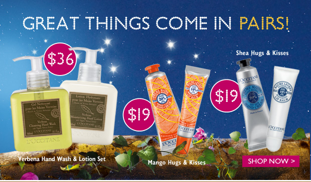 Great things come in pairs!  Verbena Hand Wash & Lotion Set $36 ($40 Value)  Mango Hugs Kisses $22 ($19 Value)  Shea Hugs & Kisses $19 ($22 Value)